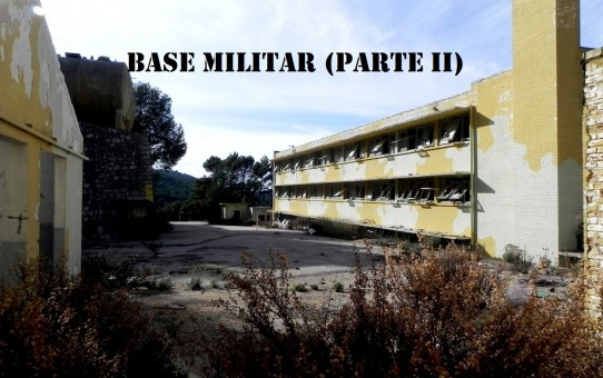 Base Militar Aitana II Parte